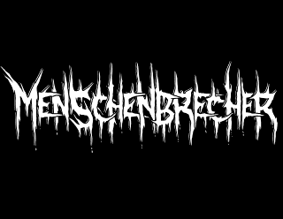 Menschenbrecher - Leaking, Dripping Raw Metal Logo Design